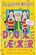 Jacqueline Wilsons Double Decker Double Act Bad Girls