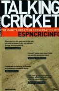 Talking Cricket : The Games Greats In Conversation With Espn Cricinfo