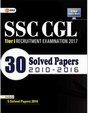 SSC CGL, SSC CGL Tier 1 2017, SSC Combined Graduate Level Tier I, SSC CGL 30 Solved Papers: 3rd Edition