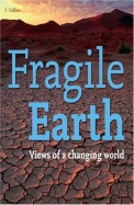 Fragile Earth Views Of A Chaning World