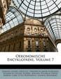 Oekonomische Encyklop Die, Volume 7
