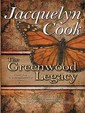 The Greenwood Legacy (Thorndike Press Large Print Clean Reads)