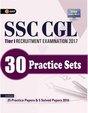 SSC Combined Graduate Level Tier I 2017, SSC Tier 1, SSC CGL, SSC CGL Tier 1, SSC 30 Practice: 2nd Edition