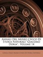 """Annali del Museo Civico Di Storia Naturale """"Giacomo Doria.,"""" Volume 14"""