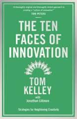 Ten Faces Of Innovation : Strategies For Heightening Creativity