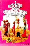 Success With Getting Ahead In Social Studies 3