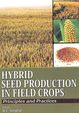 Hybrid Seed Production In Field Crops