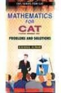 Mathematics For Cat Problems & Solutions
