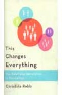Changes Everything - The Relational Revolution     In Psychology