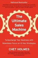 Ultimate Sales Machine - Turbo Charge Your Business With Relentless Focus On 12 Key