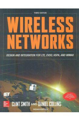 Wireless Networks : Design & Integration For Lte Evdo Hspa & Wmax