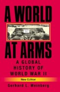 World At Arms - Global History Of World War 2
