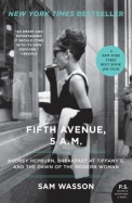 Fifth Avenue, 5 A.M.: Audrey Hepburn, Breakfast at Tiffanys, and the Dawn of the Modern Woman