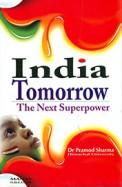 India Tomorrow : The Next Superpower