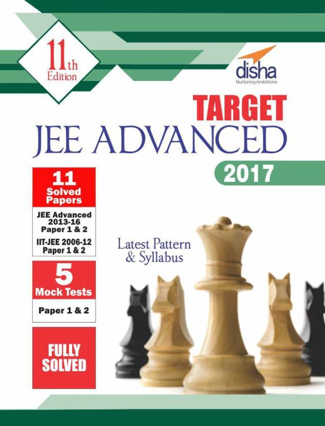Target Jee Advanced 2017 Latest Pattern & Syllabus 11 Solved Papers