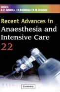Recent Advances In Anaesthesia & Intensive Care   22