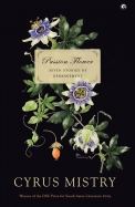 Passion Flower : Seven Stories Of Derangement