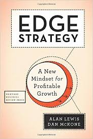 Edge Strategy : A New Mindset For Profitable       Growth