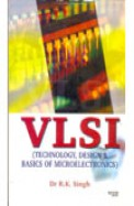 Vlsi Technology Design & Basics Of Microelectronics
