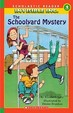 The Schoolyard Mystery (Turtleback School & Library Binding Edition)