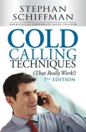 Cold Calling Techniques : That Really Work