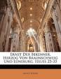 Ernst Der Bekenner, Herzog Von Braunschweig Und Luneburg, Issues 25-33