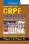 Popular Master Guide Crpf Sub Inspector Radio Operator/Crypto/Technical Recruitment Exam