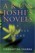Arun Joshis Novel A Critical Study