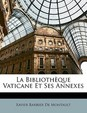 La Biblioth Que Vaticane Et Ses Annexes