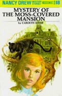 Mystery Of The Moss Covered Mansion 18 : Nancy Dre