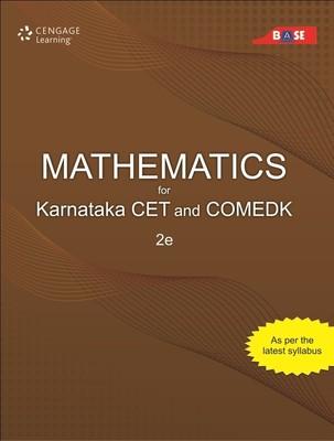 Mathematics for Karnataka CET and Comedk - BASE: 2nd Edition