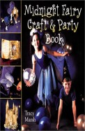 Midnight Fairy Craft & Party Book