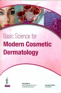 Basic Science For Modern Cosmetic Dermatology