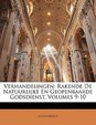 Verhandelingen: Rakende de Natuurlijke En Geopenbaarde Godsdienst, Volumes 9-10