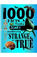 Over 1000 Facts That Are Freaky Scary Mindblowing  & Strange But True