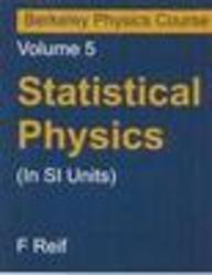 Statistical Physics Vol 5 Berkeley Physics Course