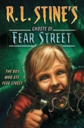 Boy Who Ate Fear Street : Ghosts Of Fear Street