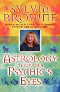 Astrology Through A Psychics Eyes