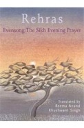 Rehras Evensong - The Sikh Evening Prayer