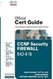 Official Cert Guide Ccnp Security Firewall 642-618 W/Cd