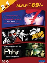 7 Khoon Maaf / Johnny Gaddar / Phhir (3 in 1)