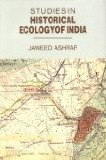 Studies in Historical Ecology of India