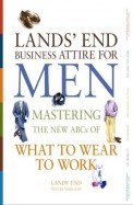 Lands End Business Attire For Men - Mastering The New Abcs Of What To Wear To Work