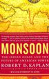 Monsoon : Indian Ocean & The Future Of American Power