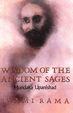 Wisdom Of The Ancient Sages Mundaka Upanishad
