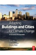Adapting Building & Citeis For Climate Change      A 21st Century Survival Guide