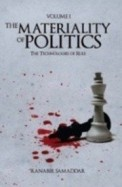 Materiality Of Politics The Technologies Of Rule Vol 1