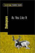 Cambridge Student Guide Shakespeare As You Like It