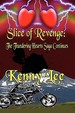Slice Of Revenge: The Thundering Hearts Saga Continues