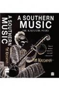 Southern Music : The Karnatik Story